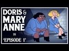 Doris & Mary-Anne Are Breaking Out Of Prison | Episode 1