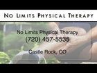 No Limits Physical Therapy REVIEWS - Castle Rock, CO