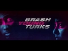 BRASH YOUNG TURKS Trailer (2016)
