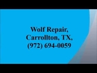 Wolf Repair, Carrollton, TX, (972) 694-0059