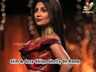 Slim & Sexy Shilpa Shetty On Ramp | Hindi Hot Latest News | Tarun Tahiliani Fashion Show