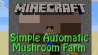 Minecraft: Mushroom Farm Tutorial for 1.8, simple, fully automatic