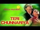 Teri Chunnariya - Hello Brother | Salman Khan & Rani Mukherjee | Alisha Chinai & Udit Narayan