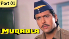 Muqabla - Part 01 of 13 - Hit Bollywood Blockbuster Romantic Action Movie - Govinda, Karisma Kapoor