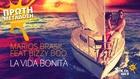 Sok FM 104.8 - MARIOS BRASIL FT BIZZY BOO - LA VIDA BONITA