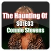 The Haunting Of S01E03 - Connie Stevens
