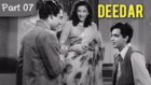Deedar - Part 07/12 - Cult Blockbuster Movie - Dilip Kumar, Nargis, Ashok Kumar
