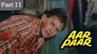 Aar Paar - Part 11/11 - Classic Blockbuster Hindi Movie - Mithun Chakraborty, Nutan