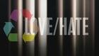 LOVE / HATE REMIX